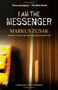 I Am the Messenger - Author of 'The Book Thief'